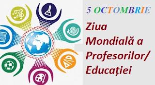 5 octombrie: Ziua Mondială a Profesorilor/Educației