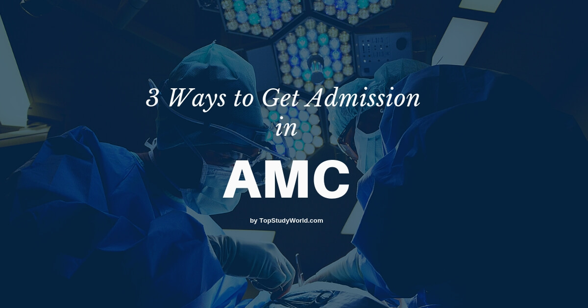 3 Ways to Get Admission in Army Medical College (AMC) [Guide