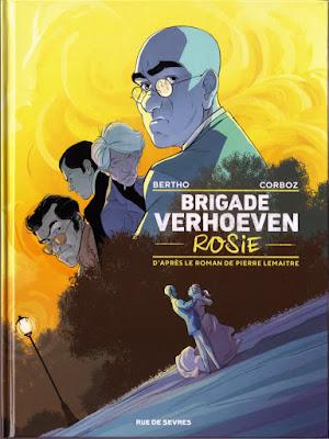 """Brigade Verhoeven tome 1 """"Rosie"""" aux éditions Rue de Sèvres"""