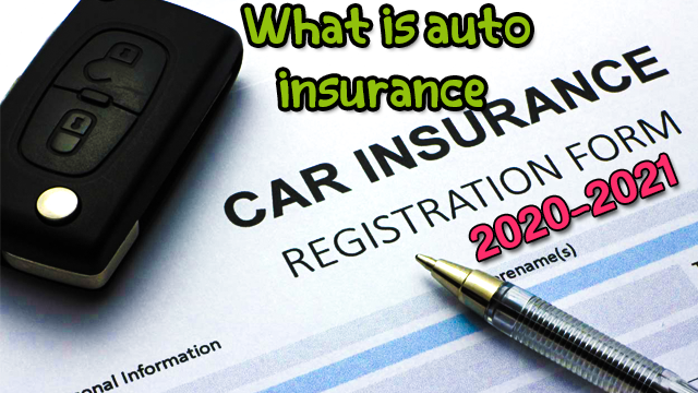 What is auto insurance 2021