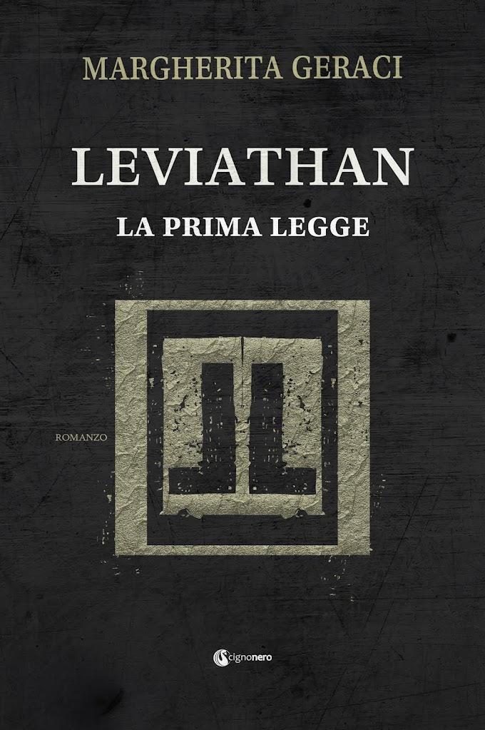 Libri: Margherita Geraci pubblica ''Leviathan, la prima legge''
