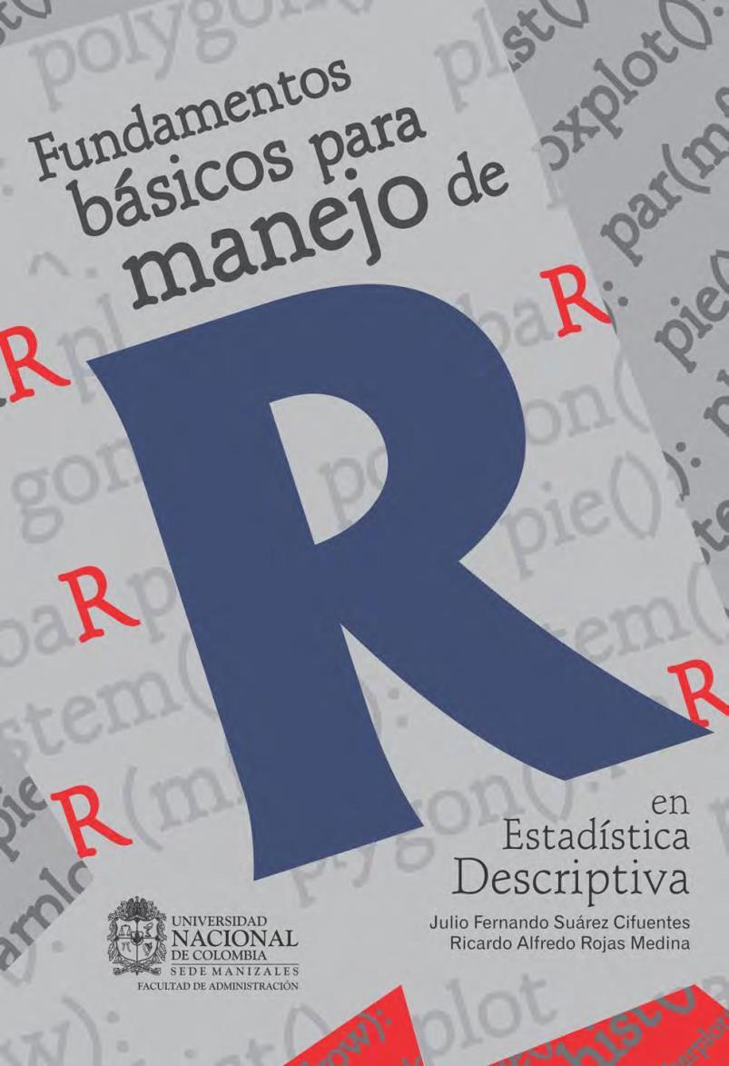 Fundamentos básicos para manejo de R en Estadística Descriptiva – Julio F. Suárez Cifuentes