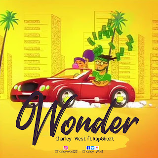 Charley west Wonder ft Rap Ghozt