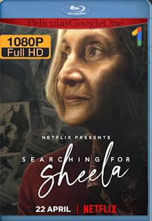En busca de Sheela (Searching for Sheela) (2021) NF [1080p Web-DL] [Latino-Inglés] [LaPipiotaHD]