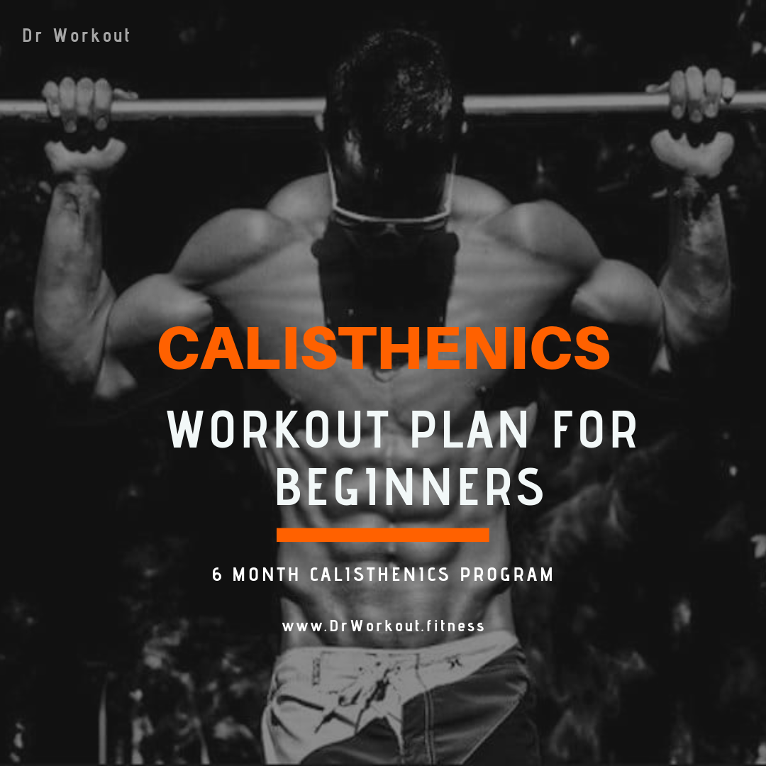 Calisthenics: Calisthenics Workout Plan For Beginners