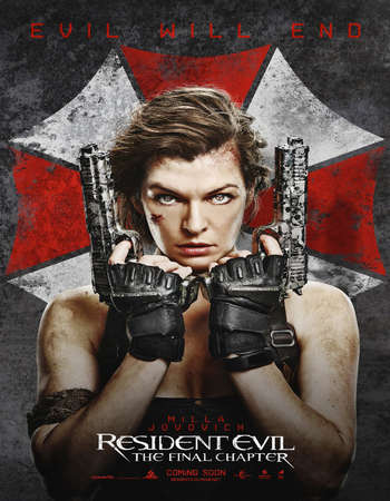 Poster Of Resident Evil The Final Chapter 2016 Dual Audio 700MB pDVD [Hindi - English] Free Download Watch Online downloadhub.in