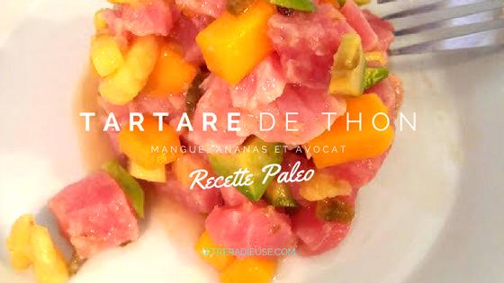 Recette #Paleo: Tartare de thon mangue, ananas et avocat