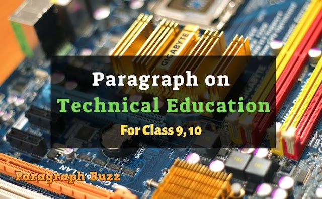 Paragraph on Technical Education
