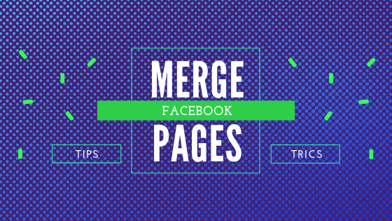 Merge Facebook Pages<br/>