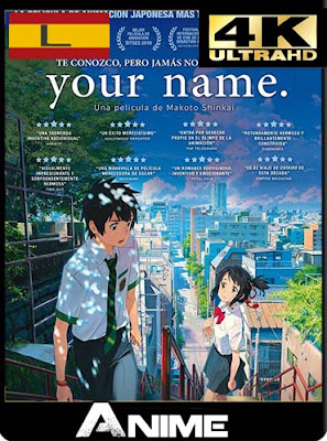 Your Name (2016) 4K 2160p UHD LATINO [HDR] [GoogleDrive-Mega]