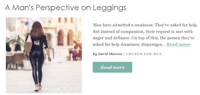 https://www.patheos.com/blogs/churchformen/2019/05/a-mans-perspective-on-leggings/?utm_source=Newsletter&utm_medium=email&utm_campaign=Best+of+Patheos&utm_content=57