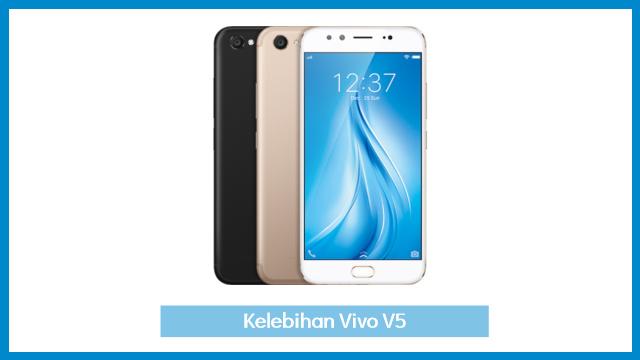 HP Vivo V5 Kelebihan