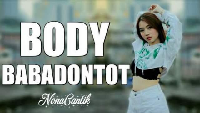 Lirik Lagu Body Babadontot