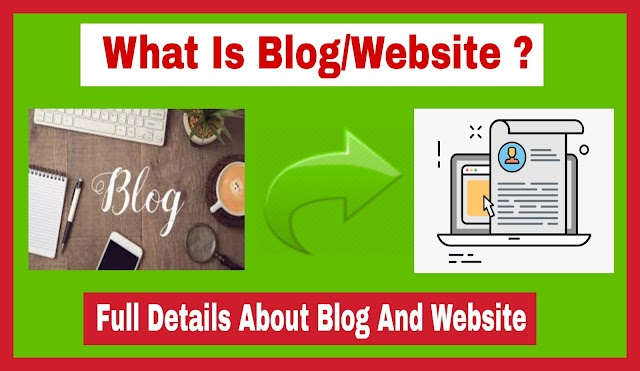 What is Blog/Website?
