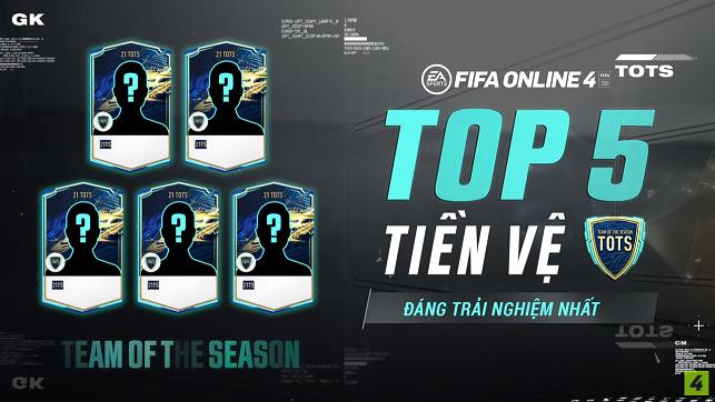 FIFA ONLINE 4   Top 5 tiền vệ đáng trải nghiệm nhất trong mùa thẻ 21 TOTS mùa giải 2020 - 2021