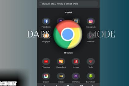 cara mengaktifkan fitur dark mode di google chromeandroid