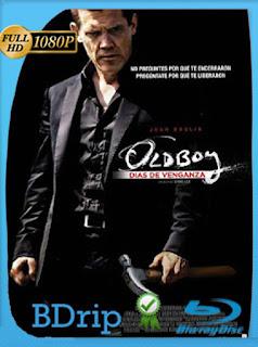 Oldboy: días de venganza (2013)HD [1080p] Latino [GoogleDrive] SXGO