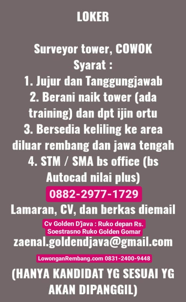 BURUAN Lamar Lowongan Kerja Surveyor Tower CV Golden D'Java Tanpa Batas Umur Cukup Email Atau WhatsApp