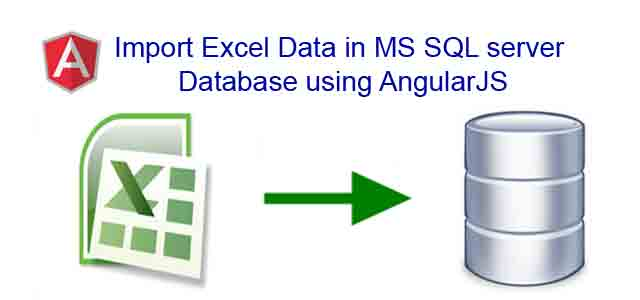 Import Excel Sheet Data in MS SQL server Database using AngularJS