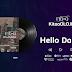 Audio| Fid Q-Hello Darling feat Taz (Kitaaolojia)