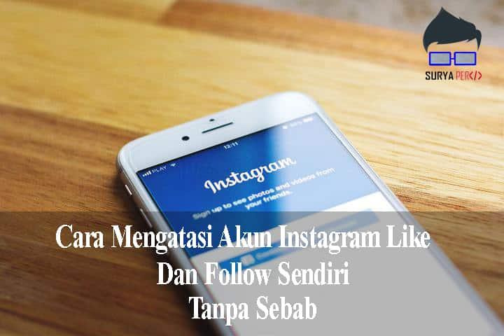 mengatasi instagram follow otomatis
