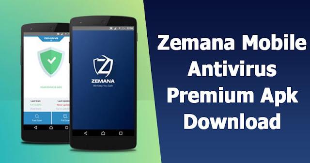 تنزيل تطبيق Zemana Mobile Antivirus full APK لمكافحة الفيروسات للاجهزة الاندرويد النسخة المدفوعة