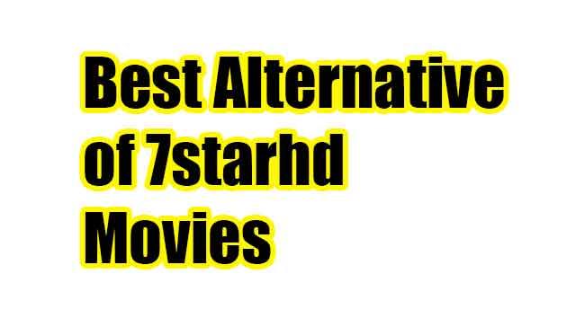 Best Alternative of 7starhd Movies