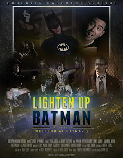 Lighten Up Batman: Weekend at Batmans