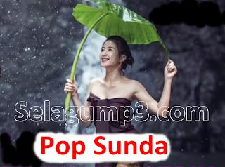 Kumpulan Lagu Pop Sunda Paling Enak Didengar Full Album Mp3