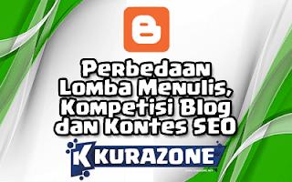 Perbedaan Lomba Menulis, Kompetisi Blog dan Kontes SEO