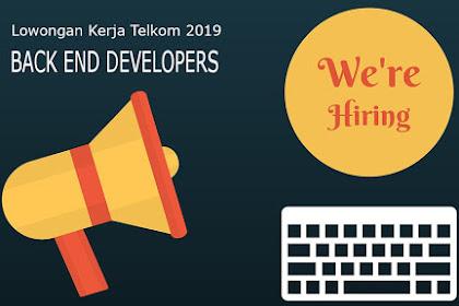 Lowongan Kerja Telkom 2019 Back End Developers