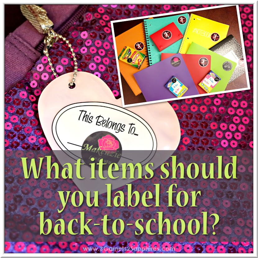 What items you should label for back-to-school  |  www.3Garnets2Sapphires.com