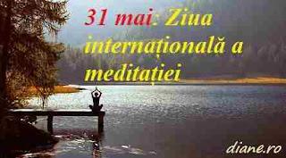 31 mai: Ziua internațională a meditației