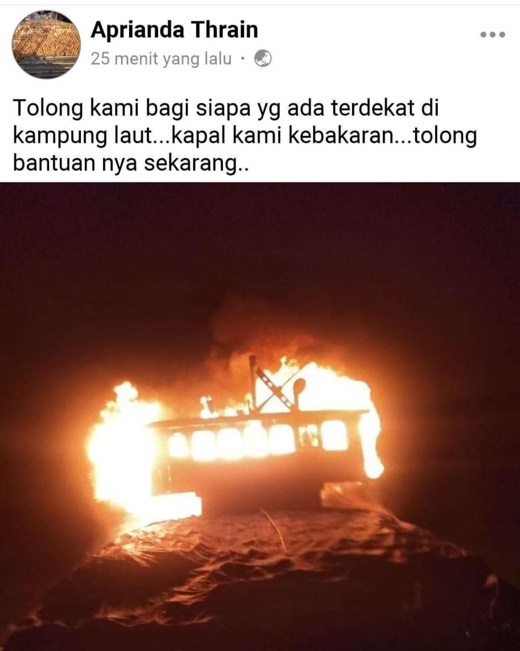 Ini Data Kapal Motor yang Terbakar di Perairan Kampung Laut