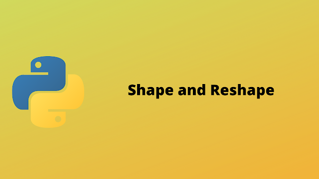 HackerRan Shape and Reshape problem solution in python