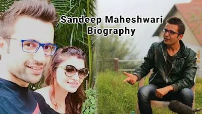 संदीप माहेश्वरी जी की Biography in hindi