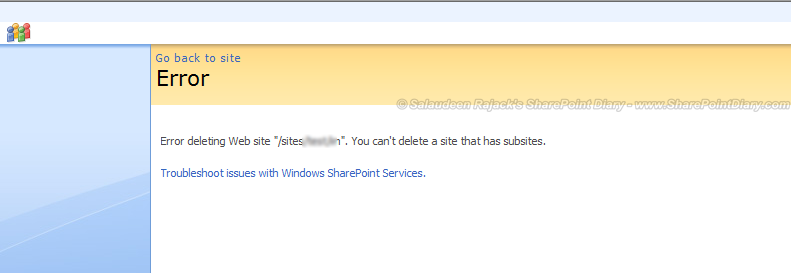 "Error deleting web site ""/subsiteurl"". You can't delete a site that has subsites"