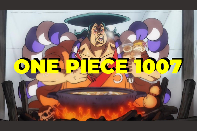 Review Manga One Piece Chapter 1007