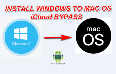 How to Install-Boot MacOs on Windows 7 to 10 for iCloud Bypass.