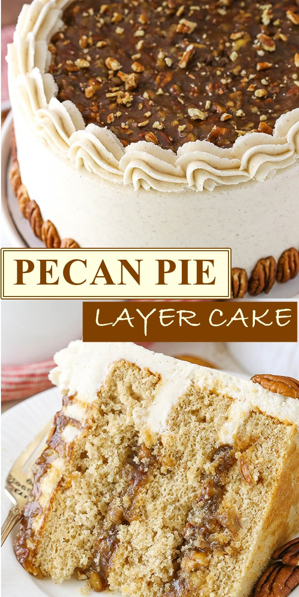 PECAN PIE LAYER CAKE #Cakerecipes