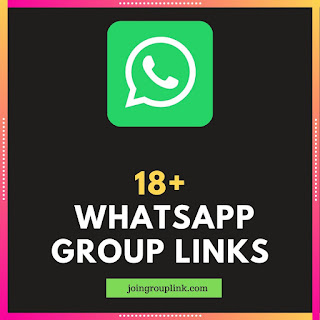 18+ whatsapp group links 18+