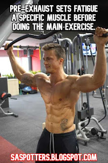 Pre-exhaust sets fatigue a specific muscle before doing the main exercise.