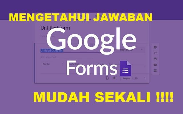Cara Mengetahui Jawaban di Google Form Lewat HP dan Laptop