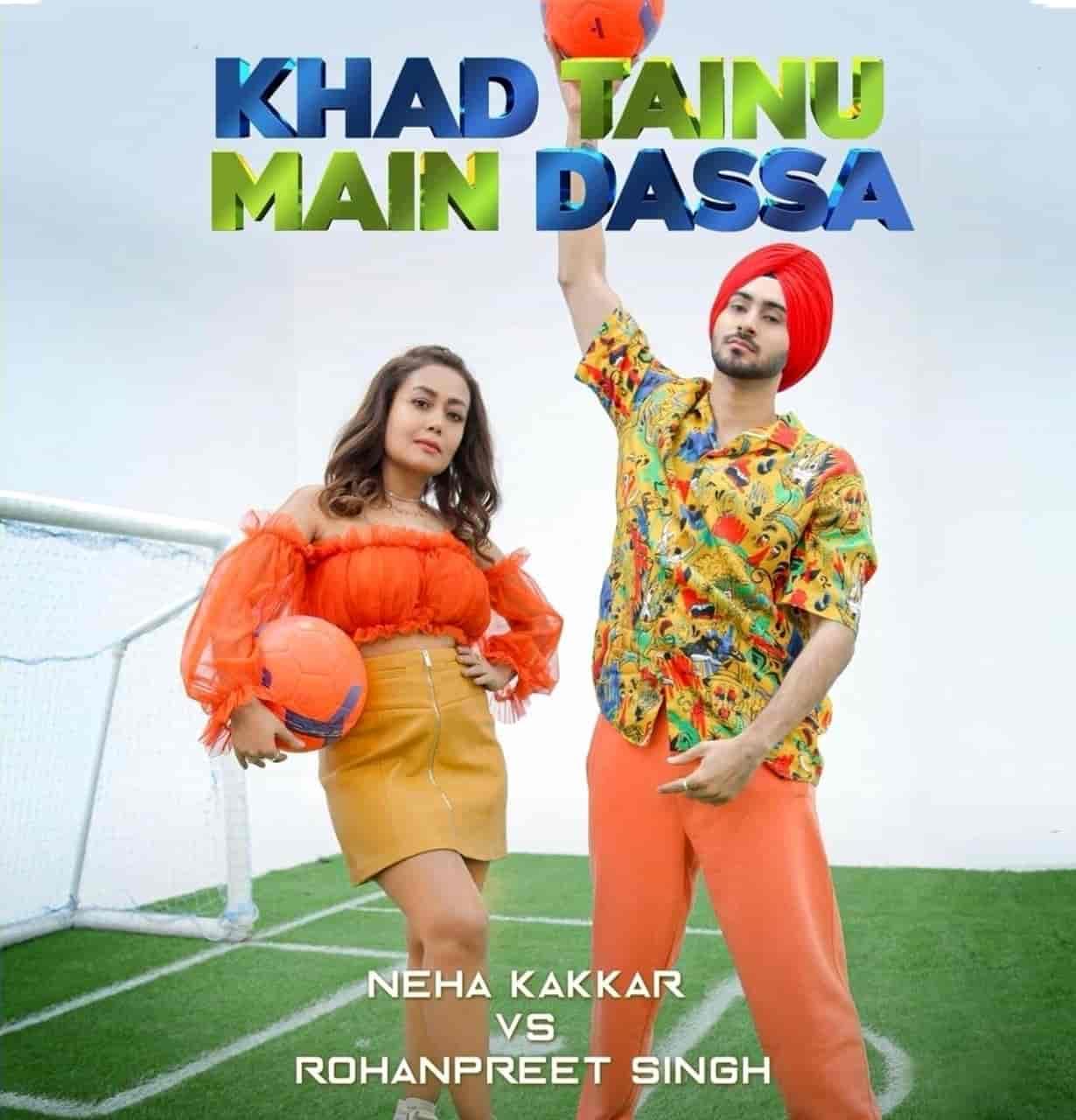 Khad Tainu Main Duniya Punjabi Song Lyrics Neha Kakkar