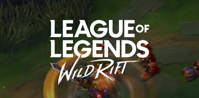 تحميل لعبة ليج اوف ليجيندز وايلد ريفت : League of Legends: Wild Rift 2020 للاندرويد والايفون (apk)