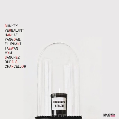 Verbal Jint, BUMKEY, Eluphant, Chancellor, Sanchez – BRANDNEW YEAR 2017 `BRANDNEW SEASON`