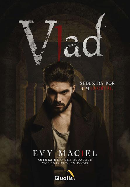 Vlad Seduzida por um imortal - Evy Maciel.jpg