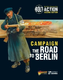 Bolt Action: Campaign: The Road to Berlin from Osprey Publishing Ltd