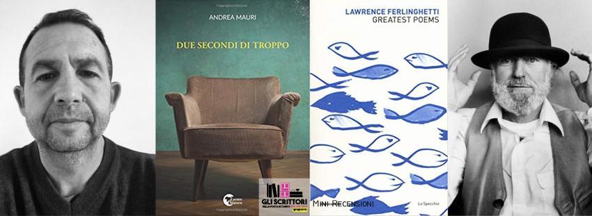 Recensioni: Due secondi di troppo e Greatest Poems
