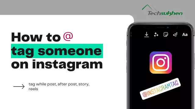 The advanced guide on how to tag someone on instagram